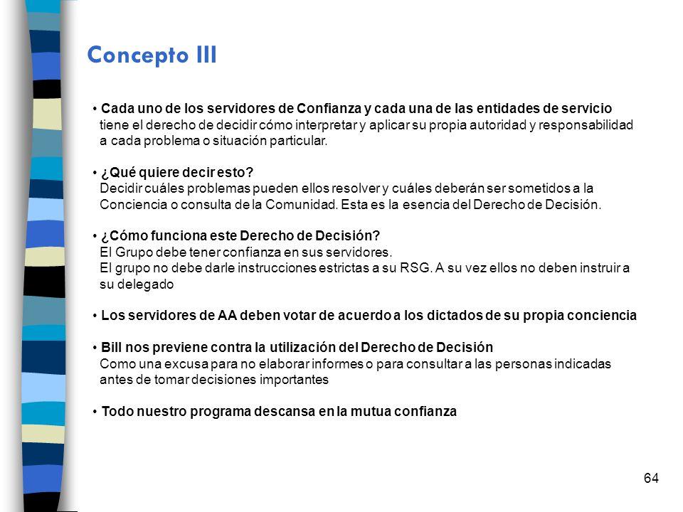 Concepto III Cada uno de los servidores de Confianza y cada una de las entidades de servicio.