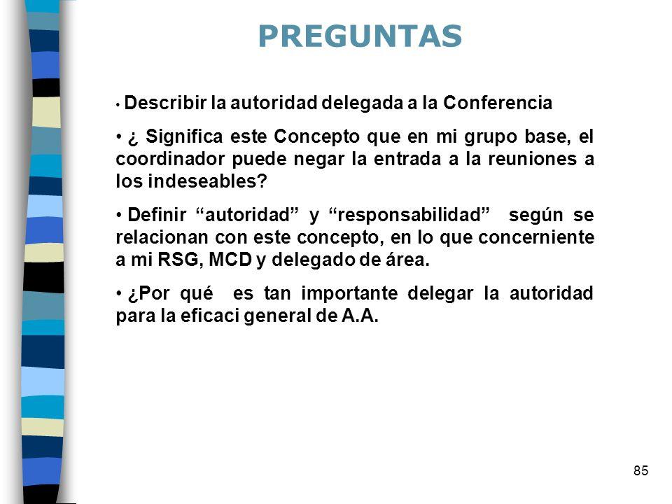 PREGUNTAS Describir la autoridad delegada a la Conferencia.
