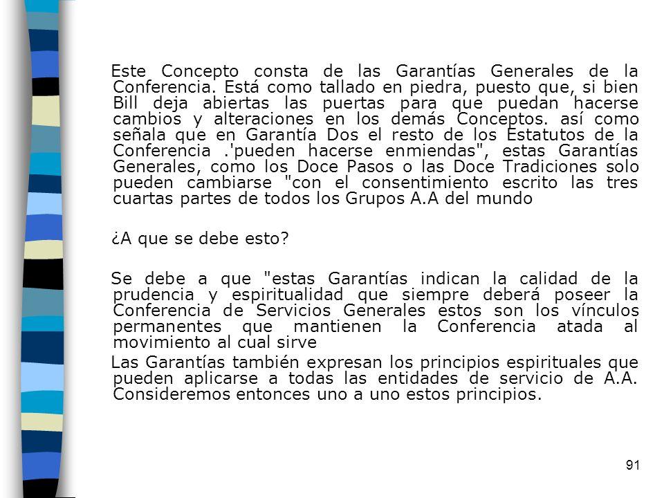 Este Concepto consta de las Garantías Generales de la Conferencia