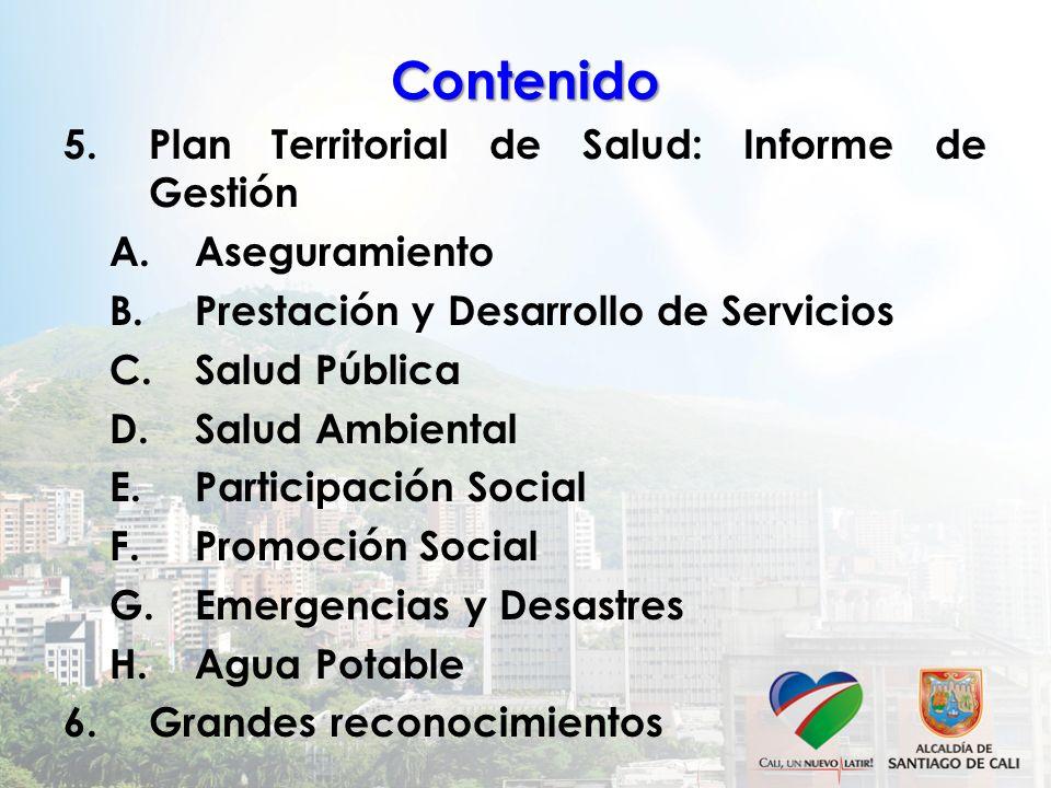 Contenido Plan Territorial de Salud: Informe de Gestión Aseguramiento