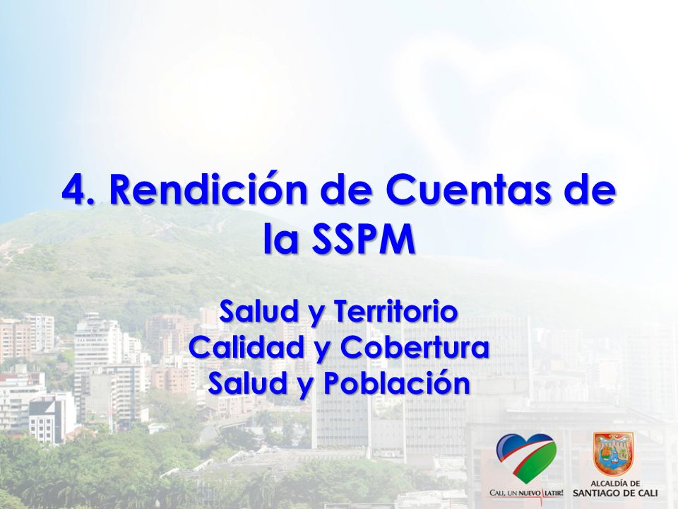 4. Rendición de Cuentas de la SSPM