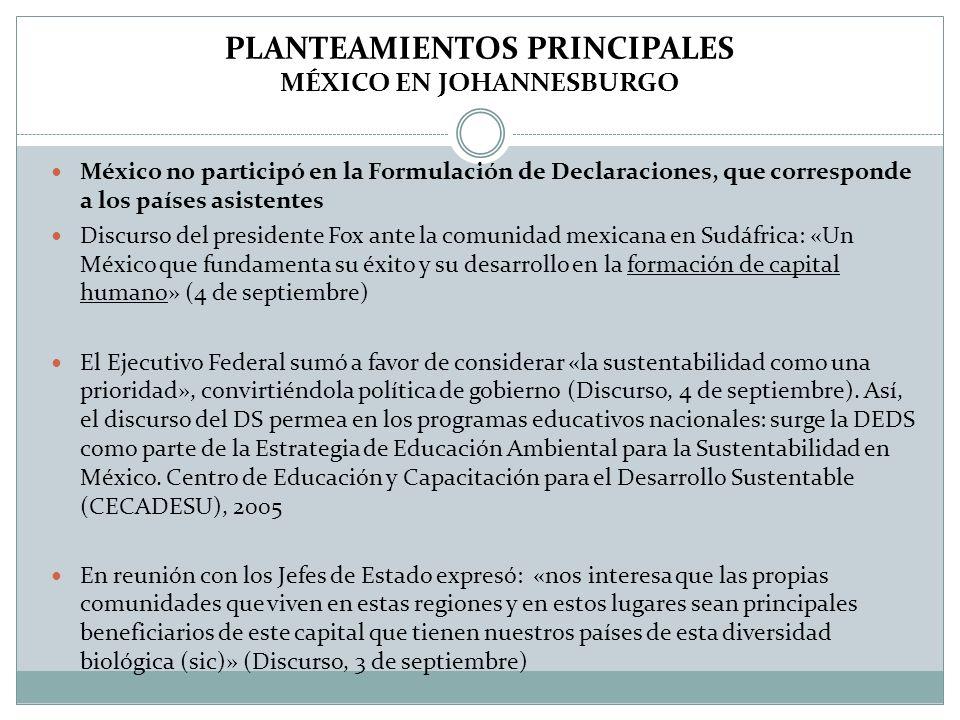 PLANTEAMIENTOS PRINCIPALES MÉXICO EN JOHANNESBURGO