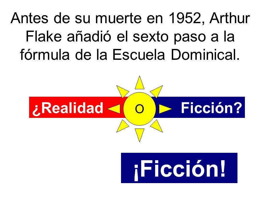 Antes de su muerte en 1952, Arthur Flake añadió el sexto paso a la fórmula de la Escuela Dominical.