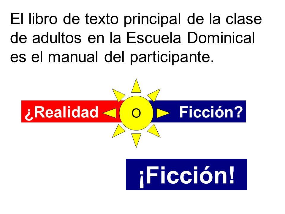 El libro de texto principal de la clase de adultos en la Escuela Dominical es el manual del participante.