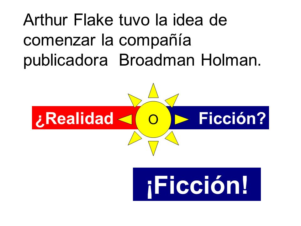 Arthur Flake tuvo la idea de comenzar la compañía publicadora Broadman Holman.