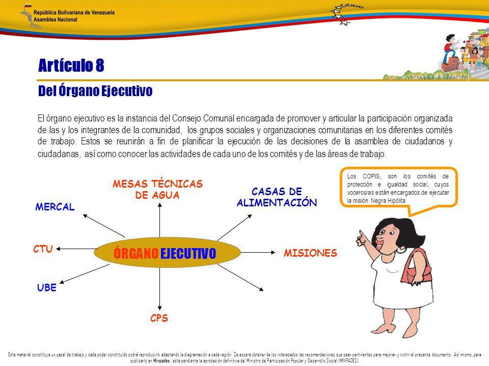 Artículo 8 Del Órgano Ejecutivo ÓRGANO EJECUTIVO
