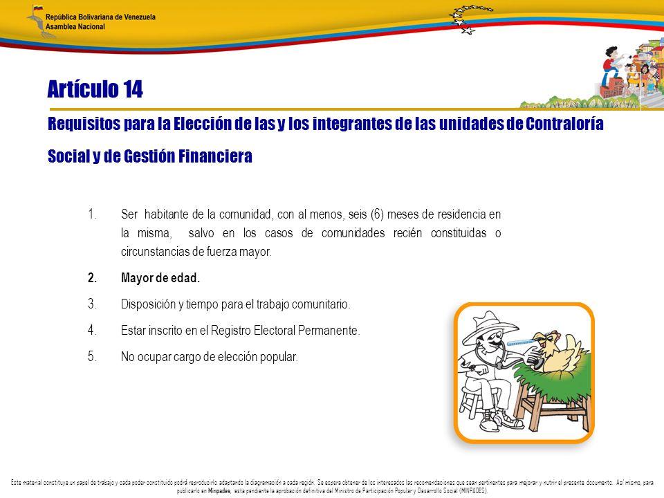Artículo 14 Requisitos para la Elección de las y los integrantes de las unidades de Contraloría. Social y de Gestión Financiera.
