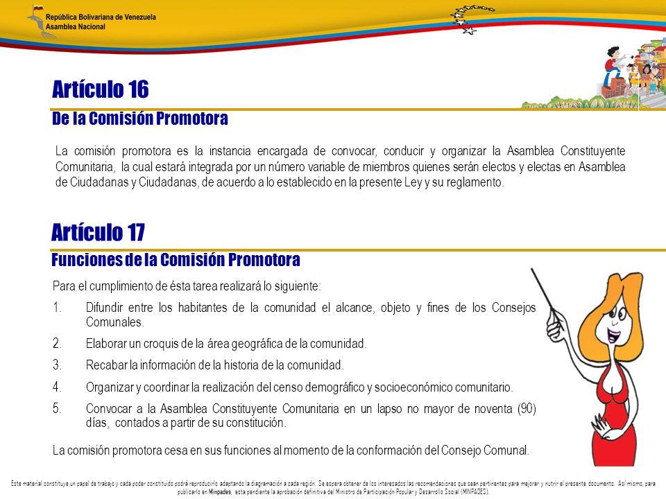 Artículo 16 Artículo 17 De la Comisión Promotora