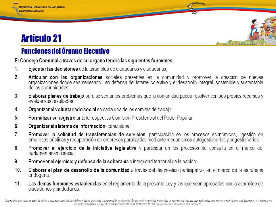 Artículo 21 Funciones del Órgano Ejecutivo