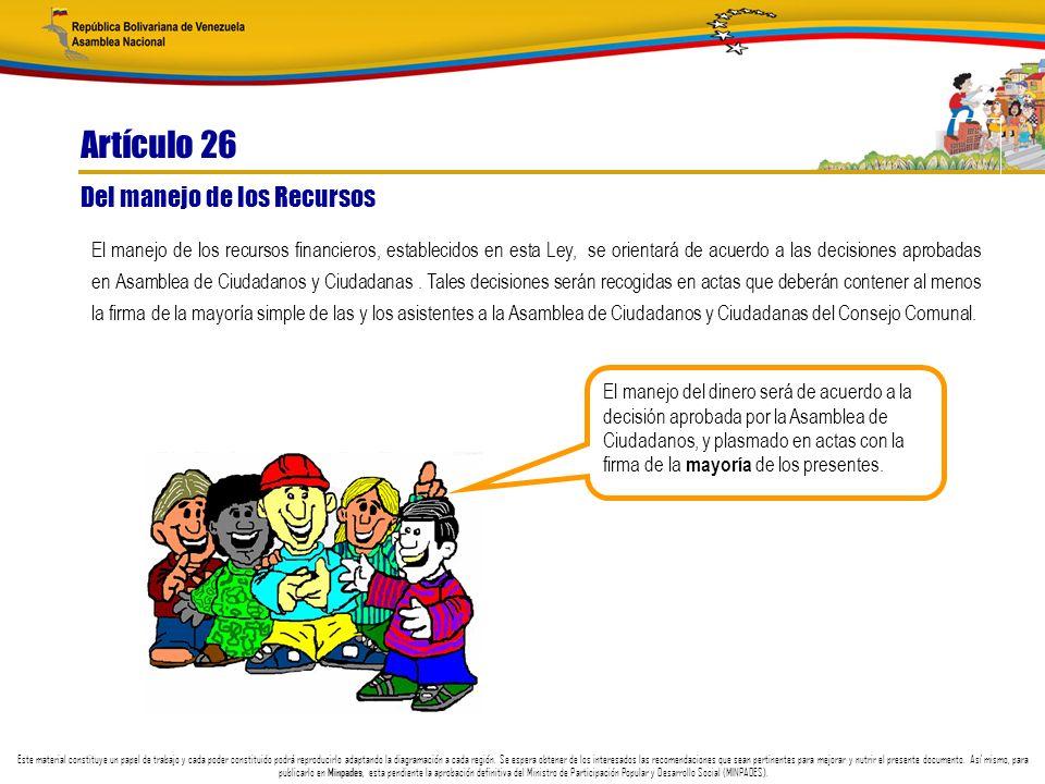 Artículo 26 Del manejo de los Recursos