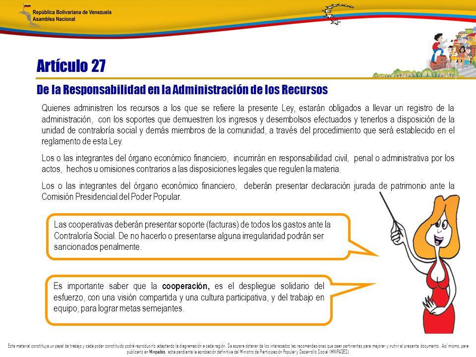 Artículo 27 De la Responsabilidad en la Administración de los Recursos
