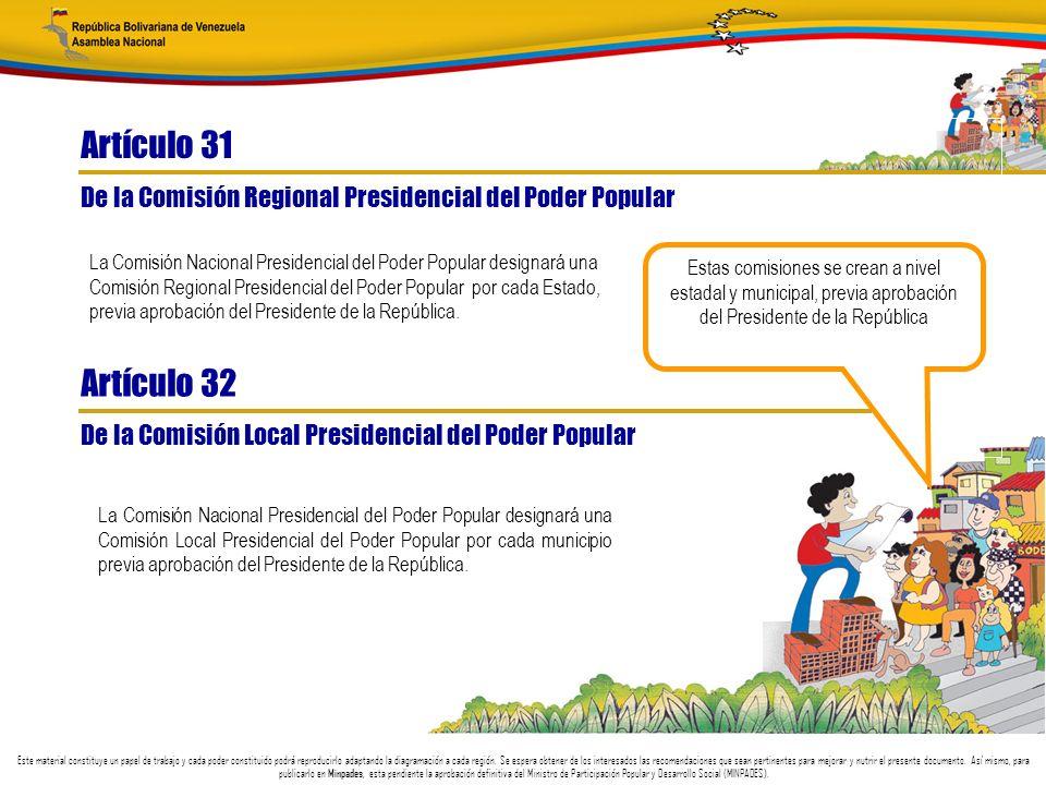Artículo 31 De la Comisión Regional Presidencial del Poder Popular.