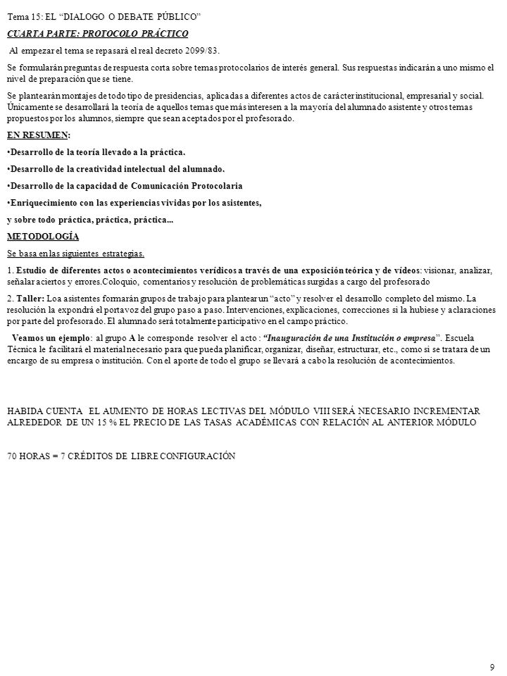 Tema 15: EL DIALOGO O DEBATE PÚBLICO