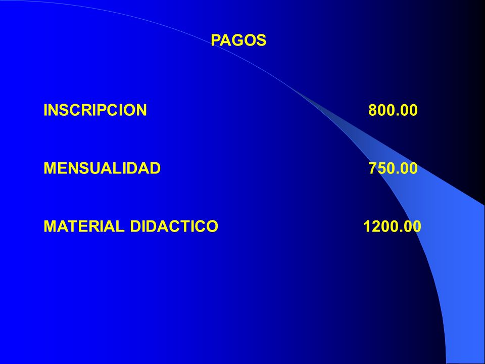 PAGOS INSCRIPCION 800.00. MENSUALIDAD 750.00.