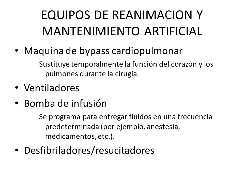 EQUIPOS DE REANIMACION Y MANTENIMIENTO ARTIFICIAL