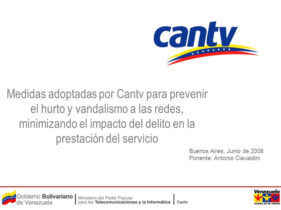 Medidas adoptadas por Cantv para prevenir el hurto y vandalismo a las redes, minimizando el impacto del delito en la prestación del servicio