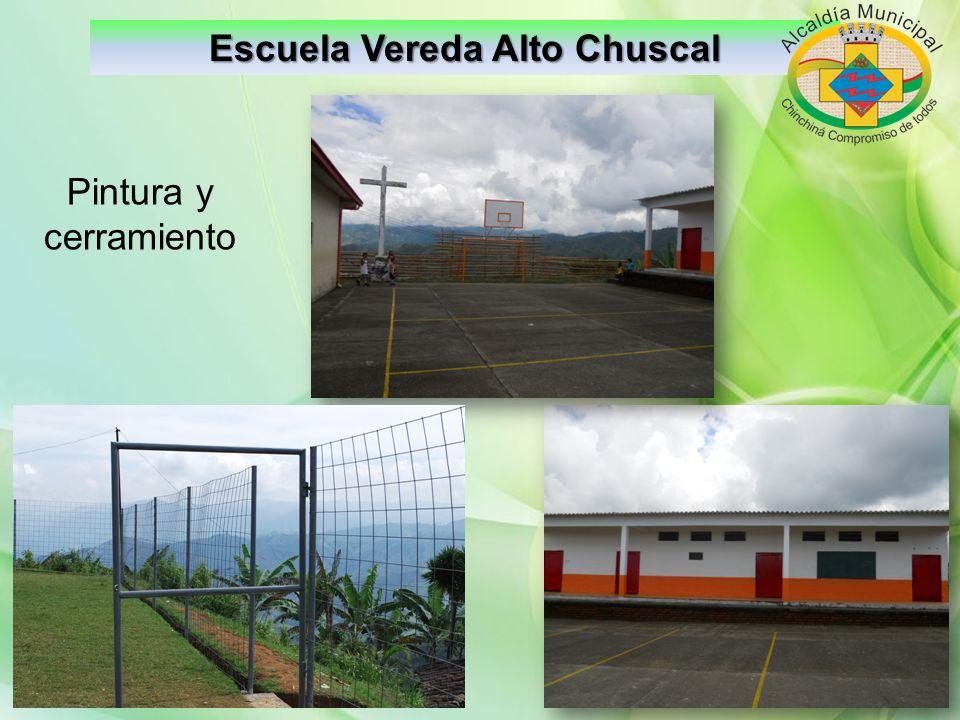 Escuela Vereda Alto Chuscal