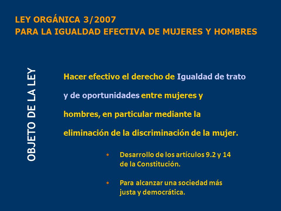 OBJETO DE LA LEY LEY ORGÁNICA 3/2007