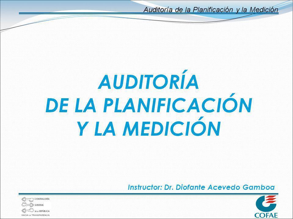 AUDITORÍA DE LA PLANIFICACIÓN Y LA MEDICIÓN