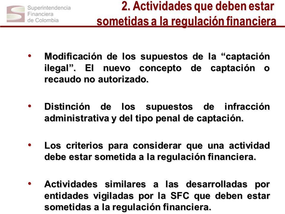 2. Actividades que deben estar sometidas a la regulación financiera