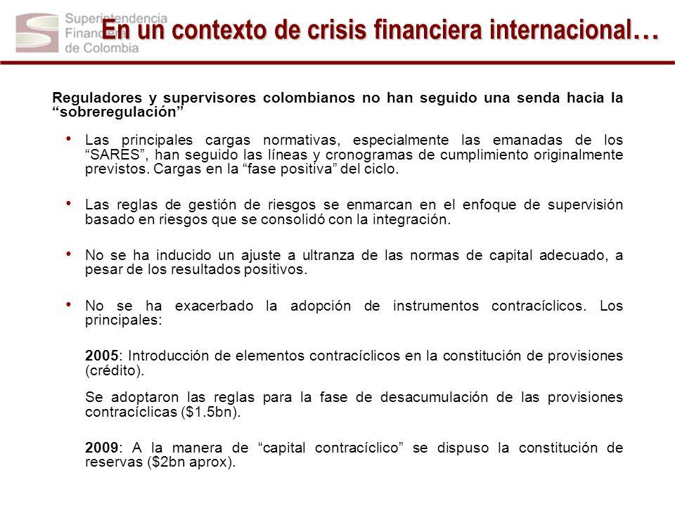 En un contexto de crisis financiera internacional…