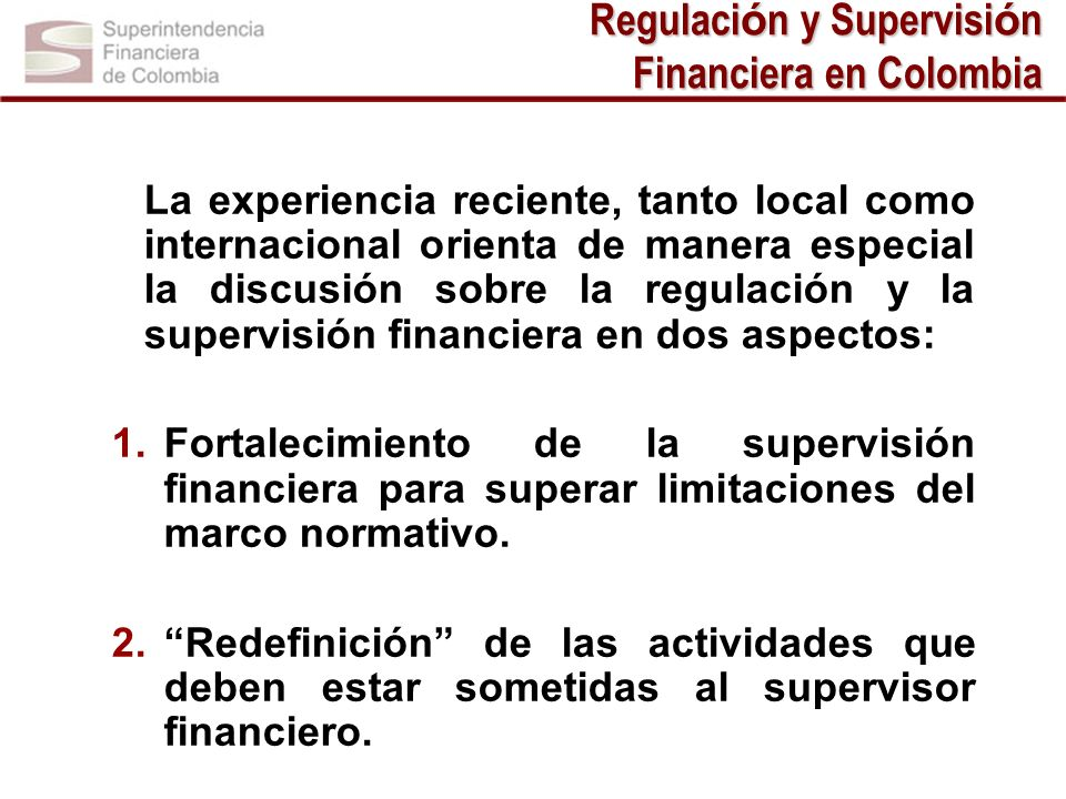 Regulación y Supervisión Financiera en Colombia