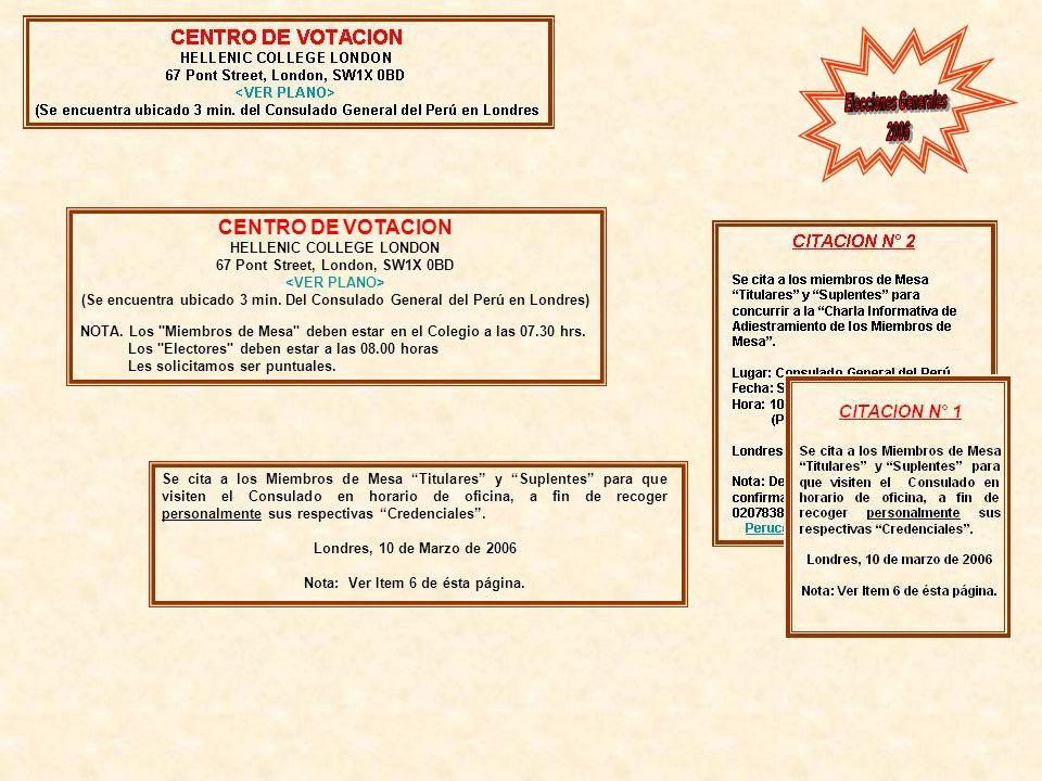 Elecciones Generales 2006 CENTRO DE VOTACION HELLENIC COLLEGE LONDON