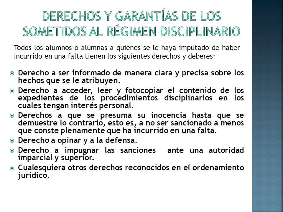 Derechos y garantías de los sometidos al Régimen Disciplinario