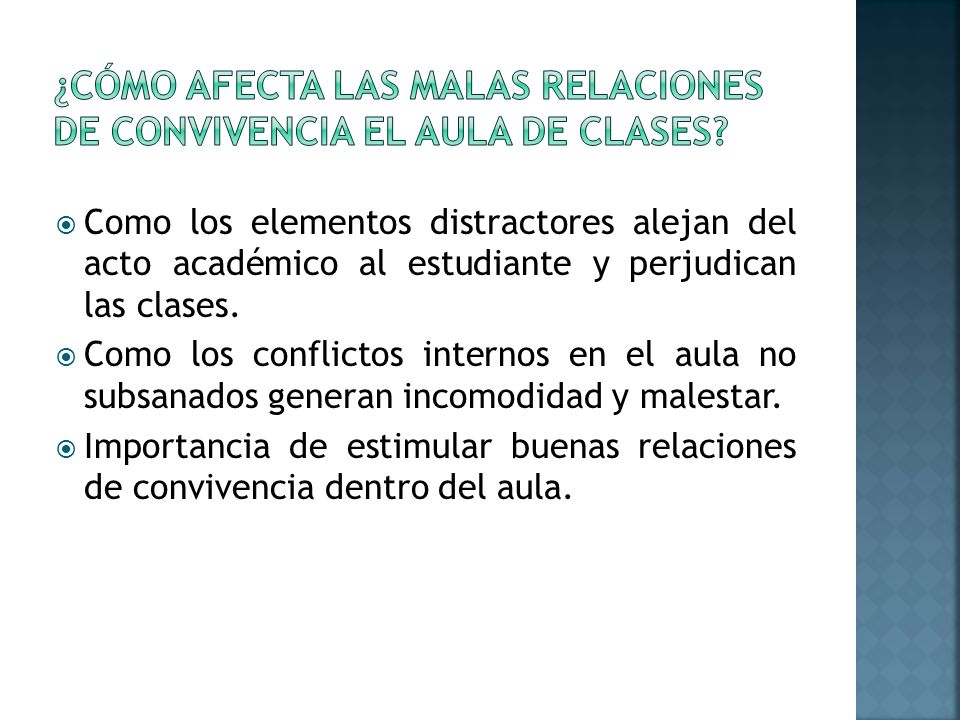 ¿Cómo afecta las malas relaciones de convivencia el aula de clases