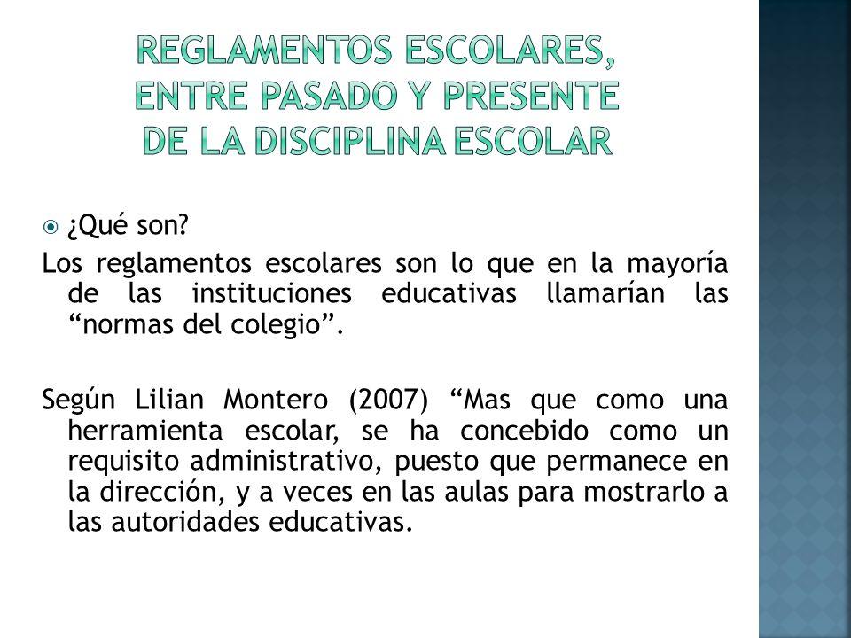 Reglamentos escolares, entre pasado y presente de la disciplina escolar