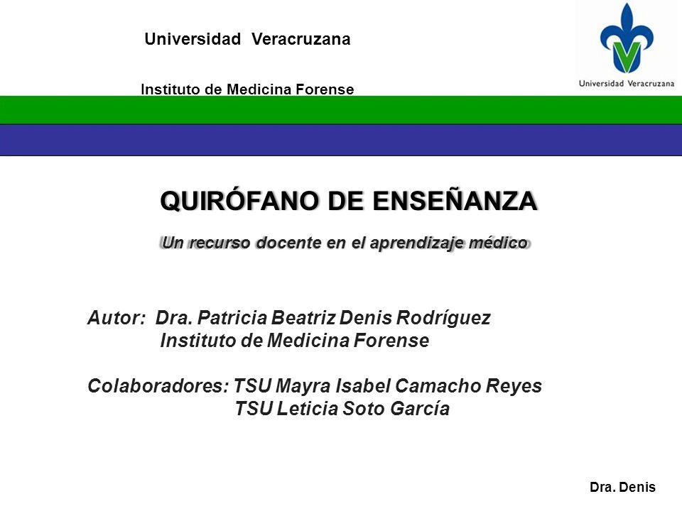 Instituto de Medicina Forense QUIRÓFANO DE ENSEÑANZA