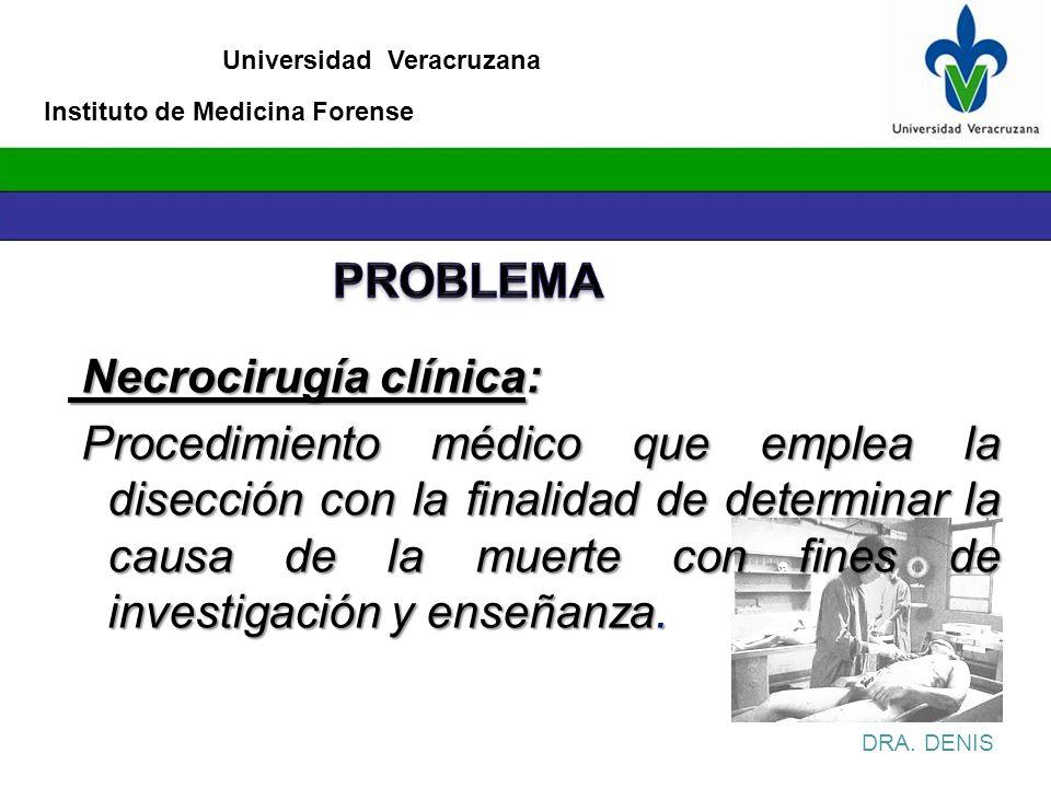 Necrocirugía clínica: