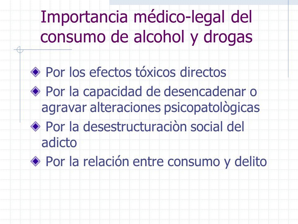 Importancia médico-legal del consumo de alcohol y drogas