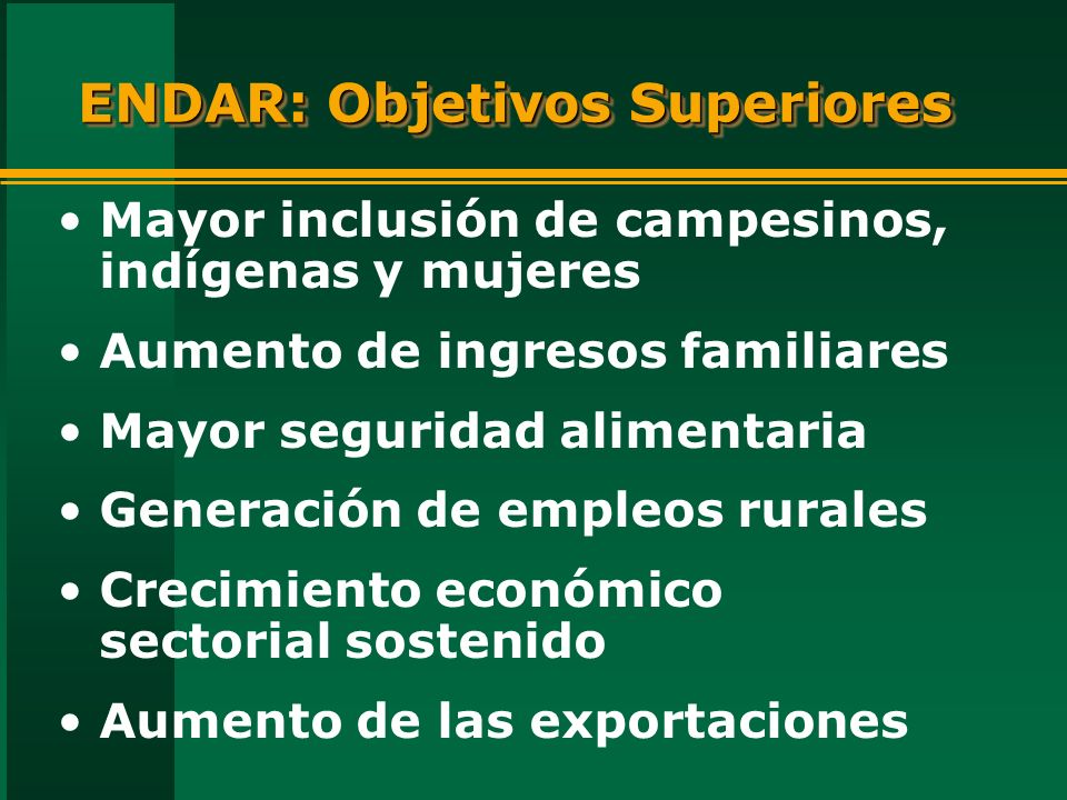 ENDAR: Objetivos Superiores