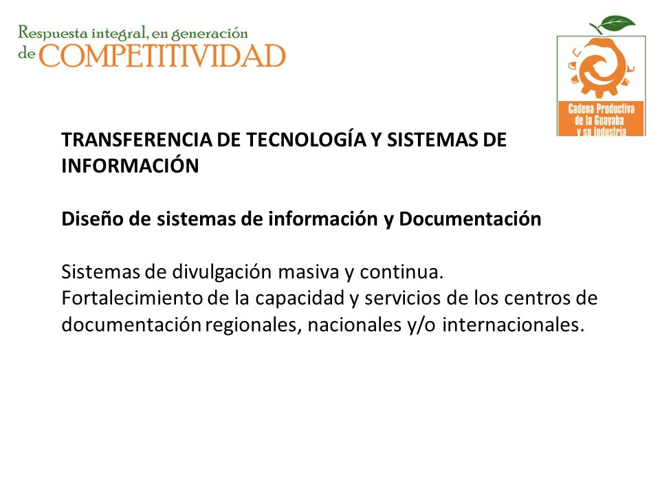 TRANSFERENCIA DE TECNOLOGÍA Y SISTEMAS DE INFORMACIÓN Diseño de sistemas de información y Documentación Sistemas de divulgación masiva y continua.