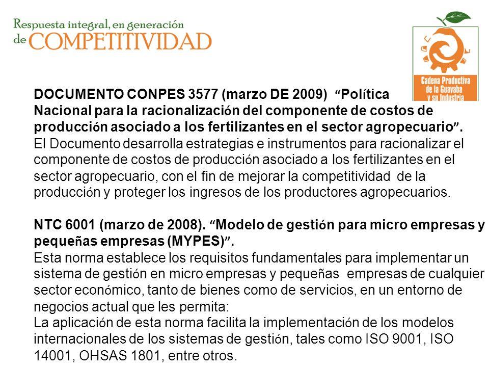 DOCUMENTO CONPES 3577 (marzo DE 2009) Política Nacional para la racionalización del componente de costos de producción asociado a los fertilizantes en el sector agropecuario .