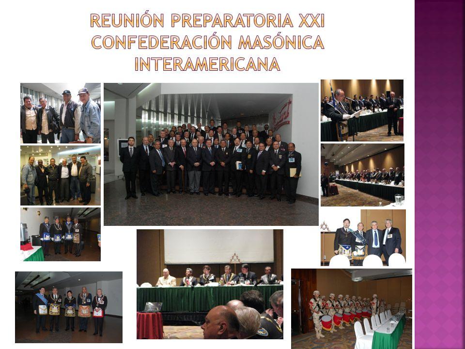 Reunión preparatoria XXI Confederación masónica interamericana