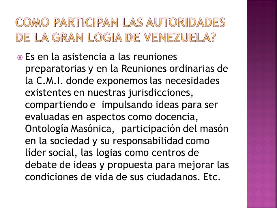 Como participan las autoridades de la gran logia de Venezuela