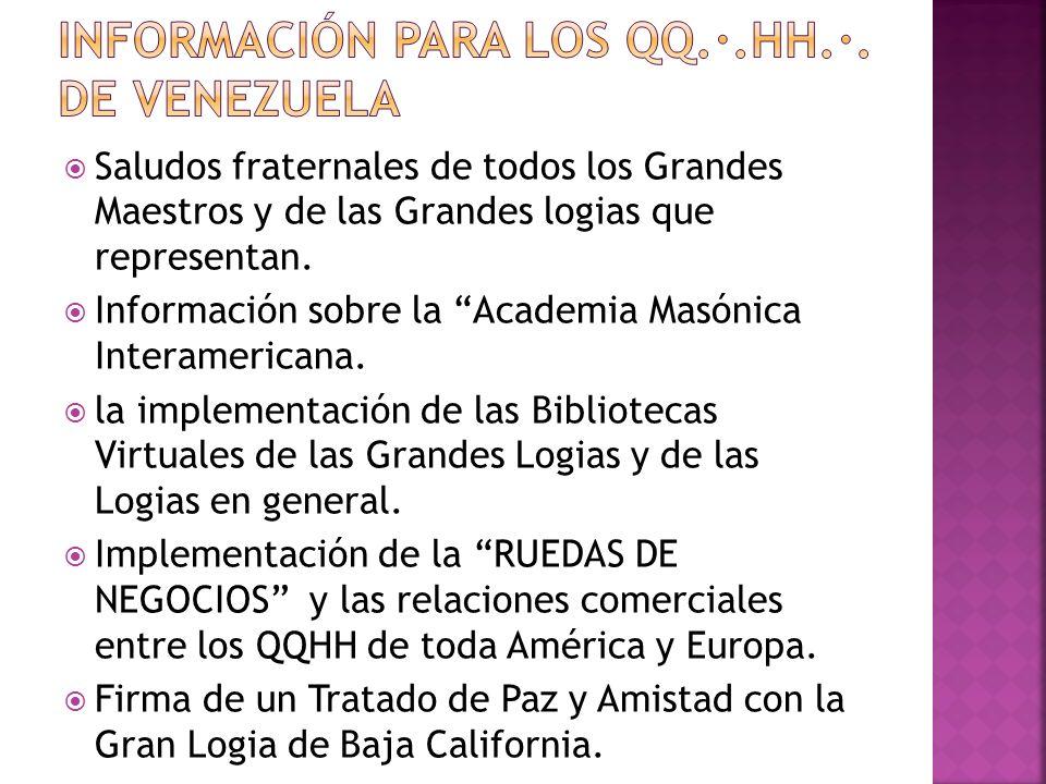 Información para los qq.·.hh.·. De venezuela