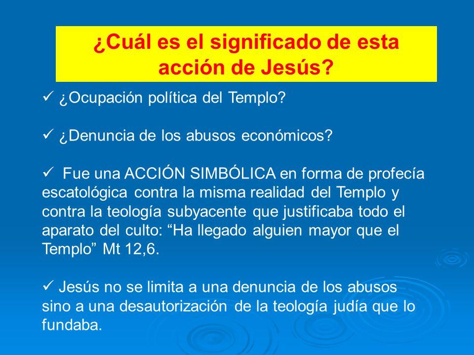 ¿Cuál es el significado de esta acción de Jesús