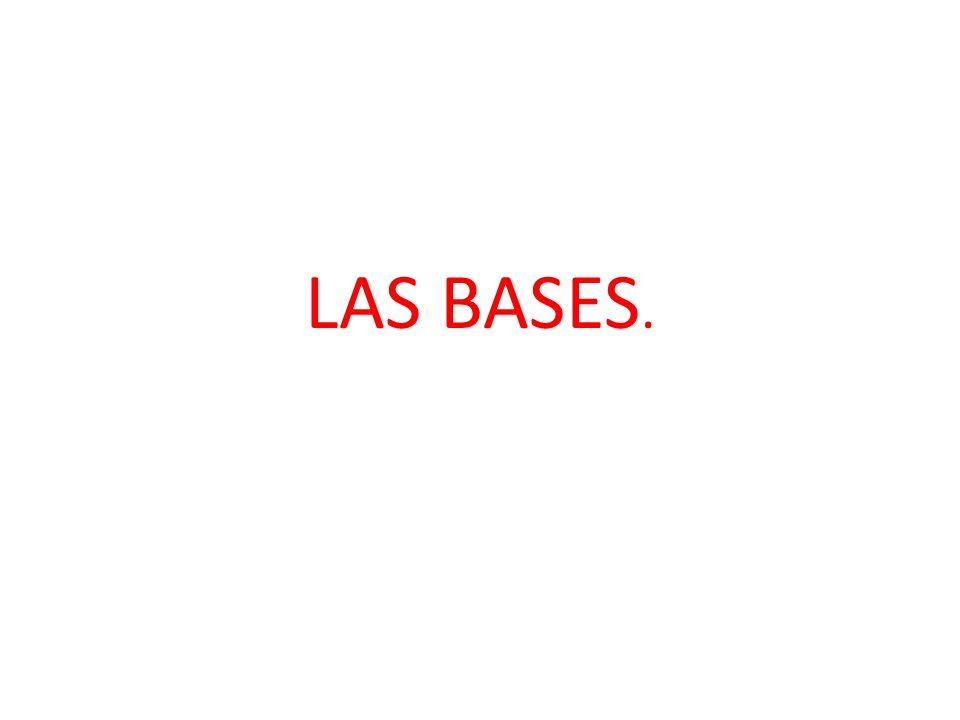 LAS BASES.