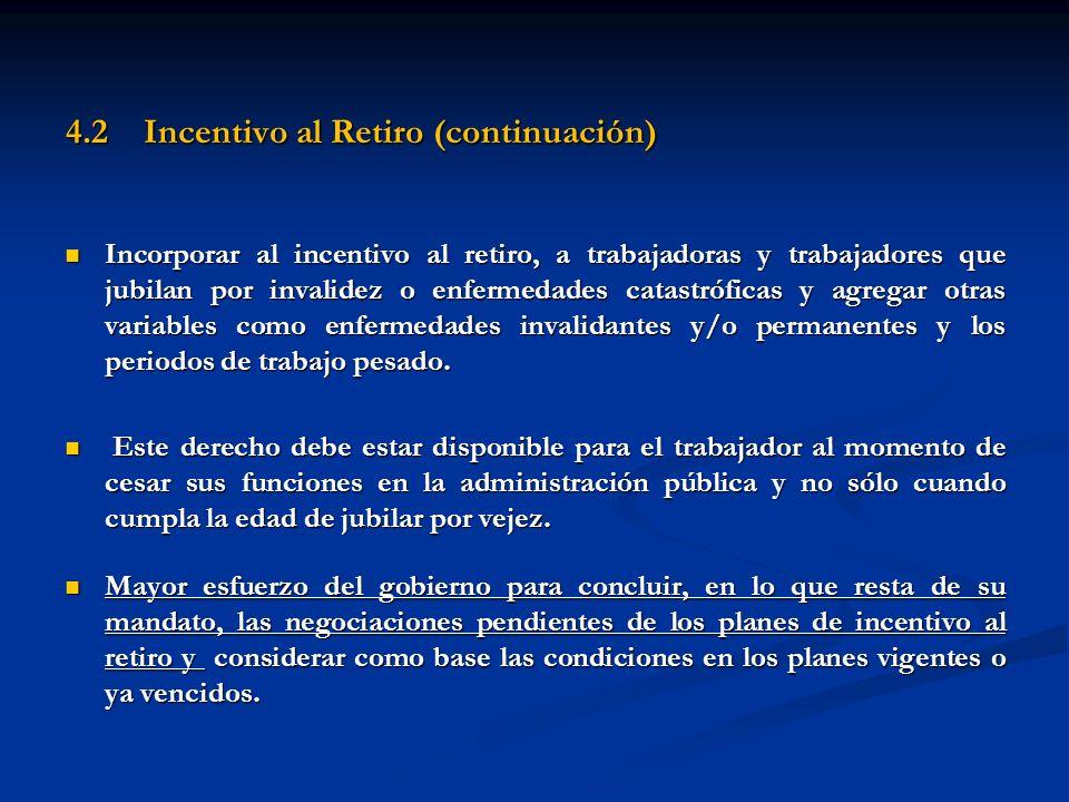 4.2 Incentivo al Retiro (continuación)