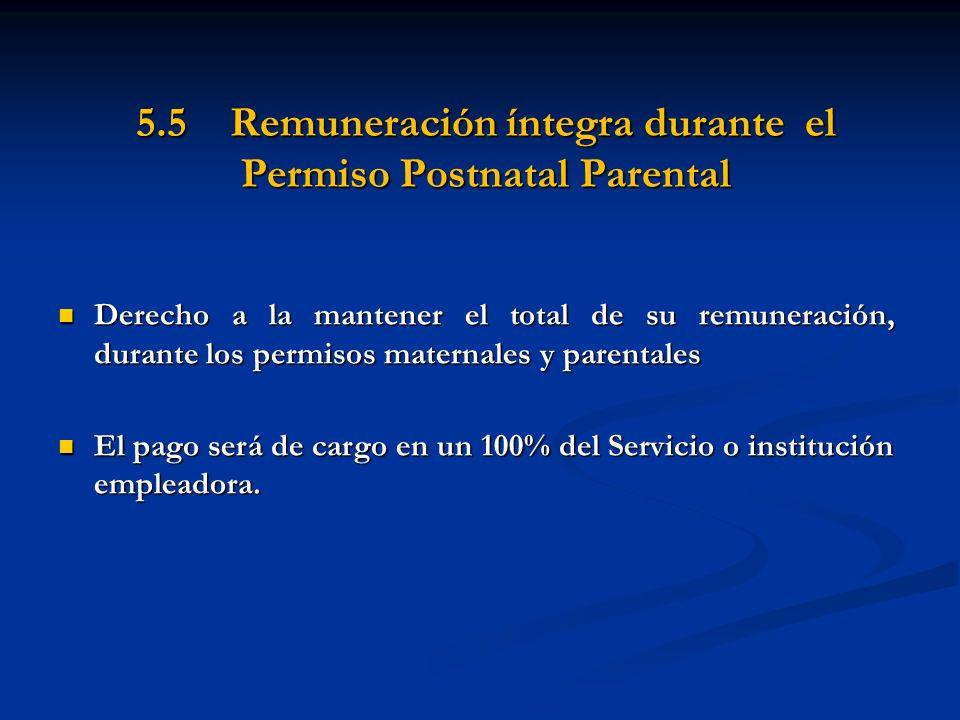5.5 Remuneración íntegra durante el Permiso Postnatal Parental