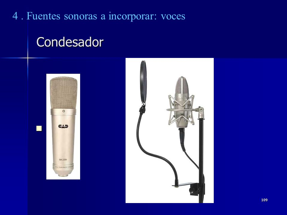 4 . Fuentes sonoras a incorporar: voces