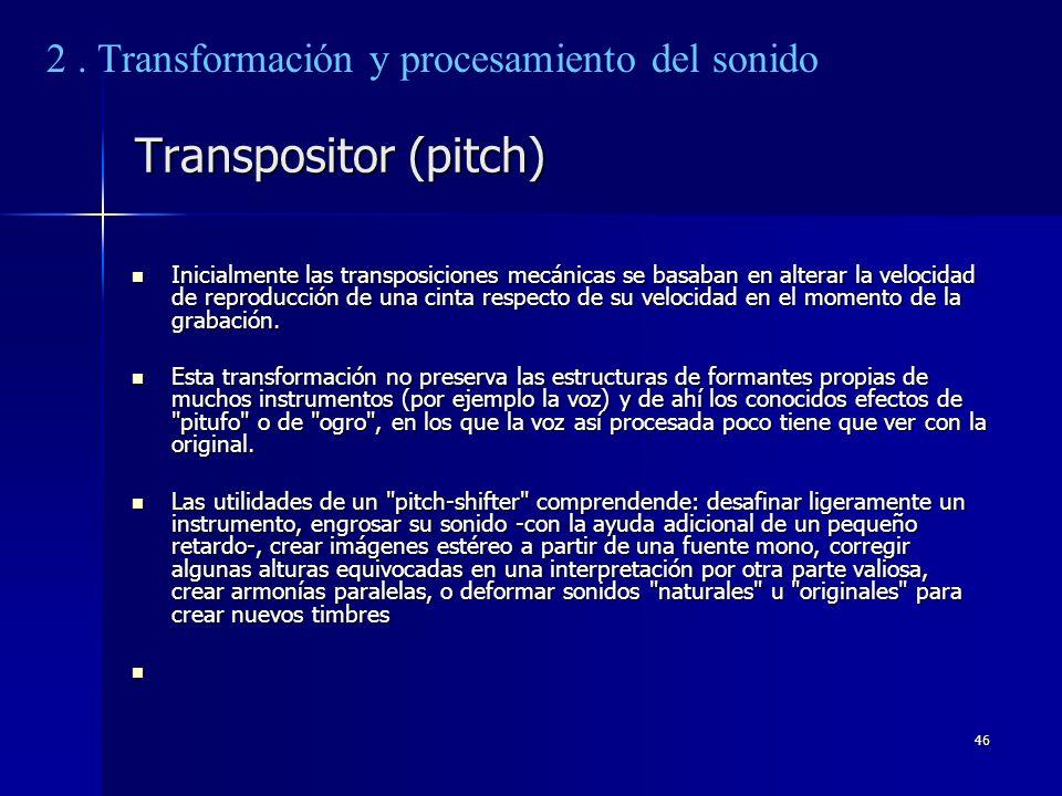 Transpositor (pitch) 2 . Transformación y procesamiento del sonido