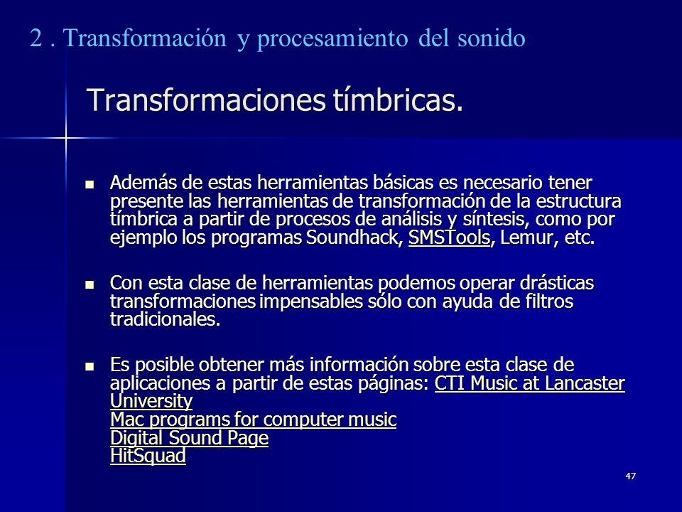 Transformaciones tímbricas.