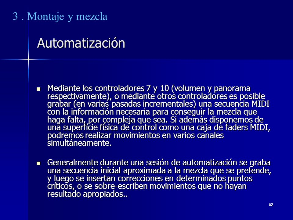 Automatización 3 . Montaje y mezcla