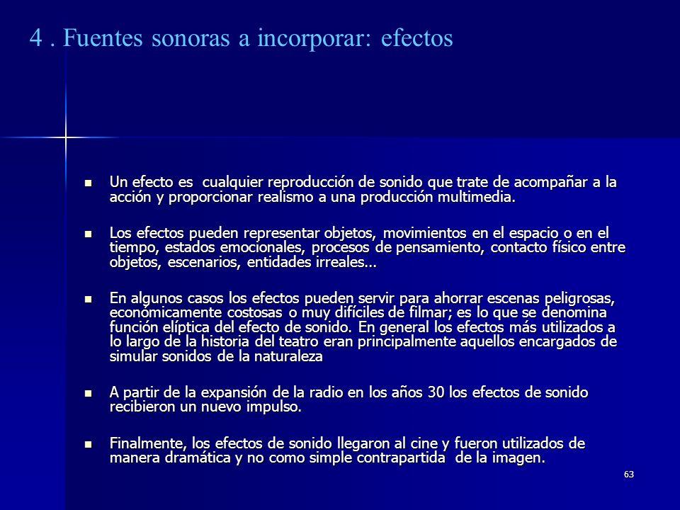 4 . Fuentes sonoras a incorporar: efectos