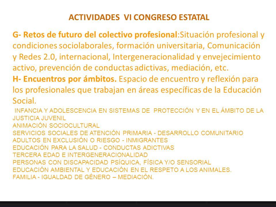 ACTIVIDADES VI CONGRESO ESTATAL