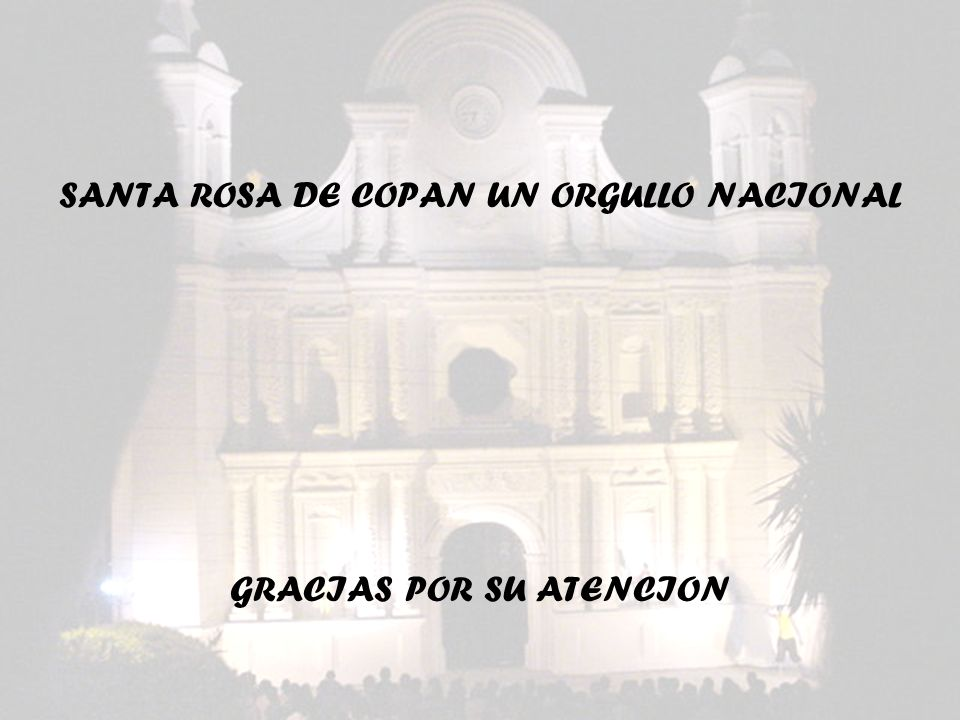 SANTA ROSA DE COPAN UN ORGULLO NACIONAL